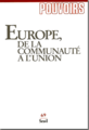 69 - Europe, de la Communauté à l'Union